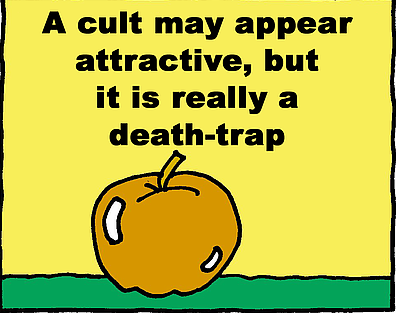 cults may appear attractive but are deadly