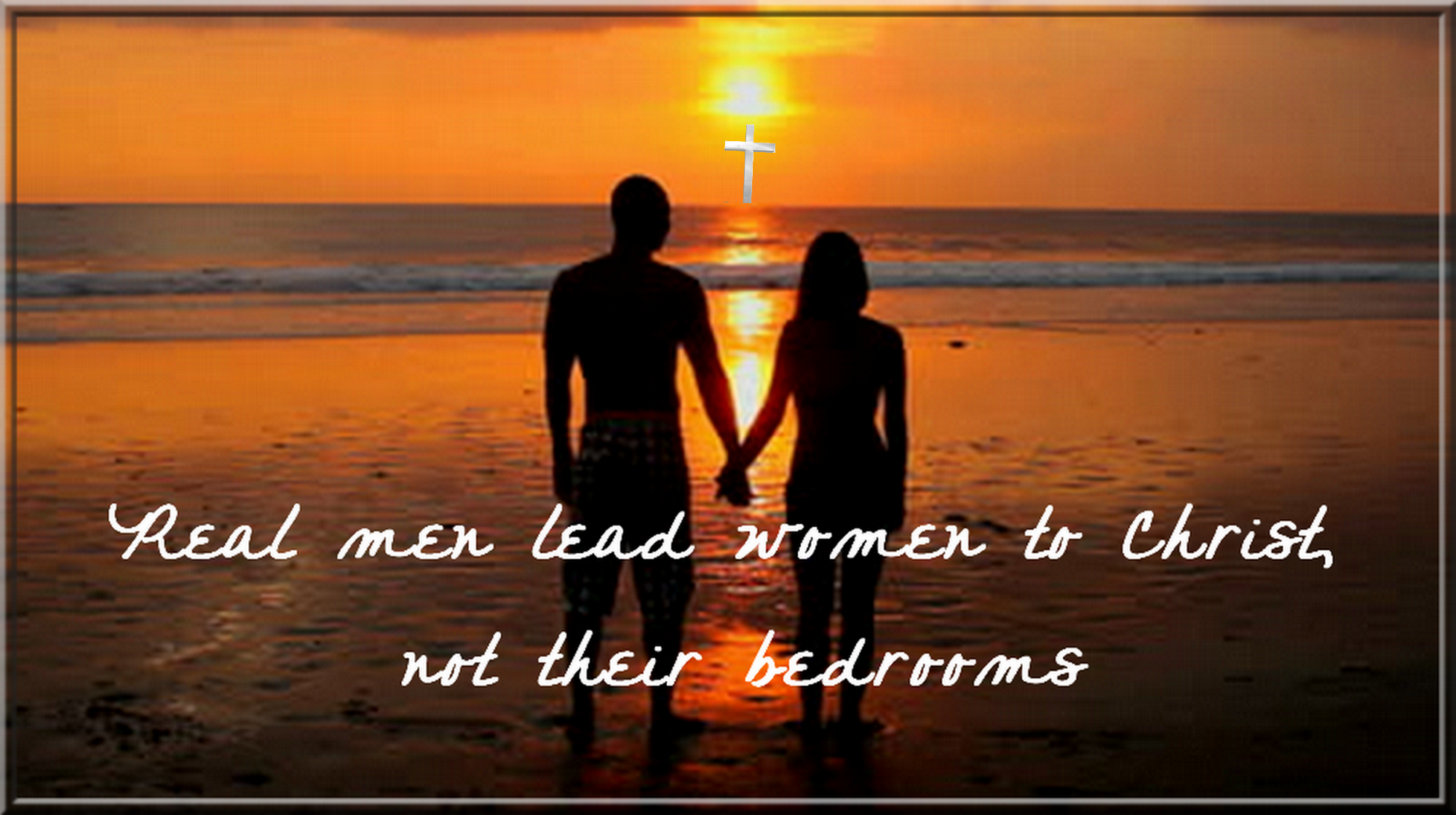 Real men lead women to Christ
