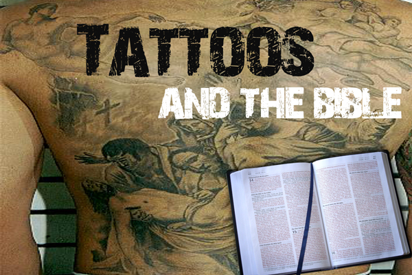tattoos and the Bible
